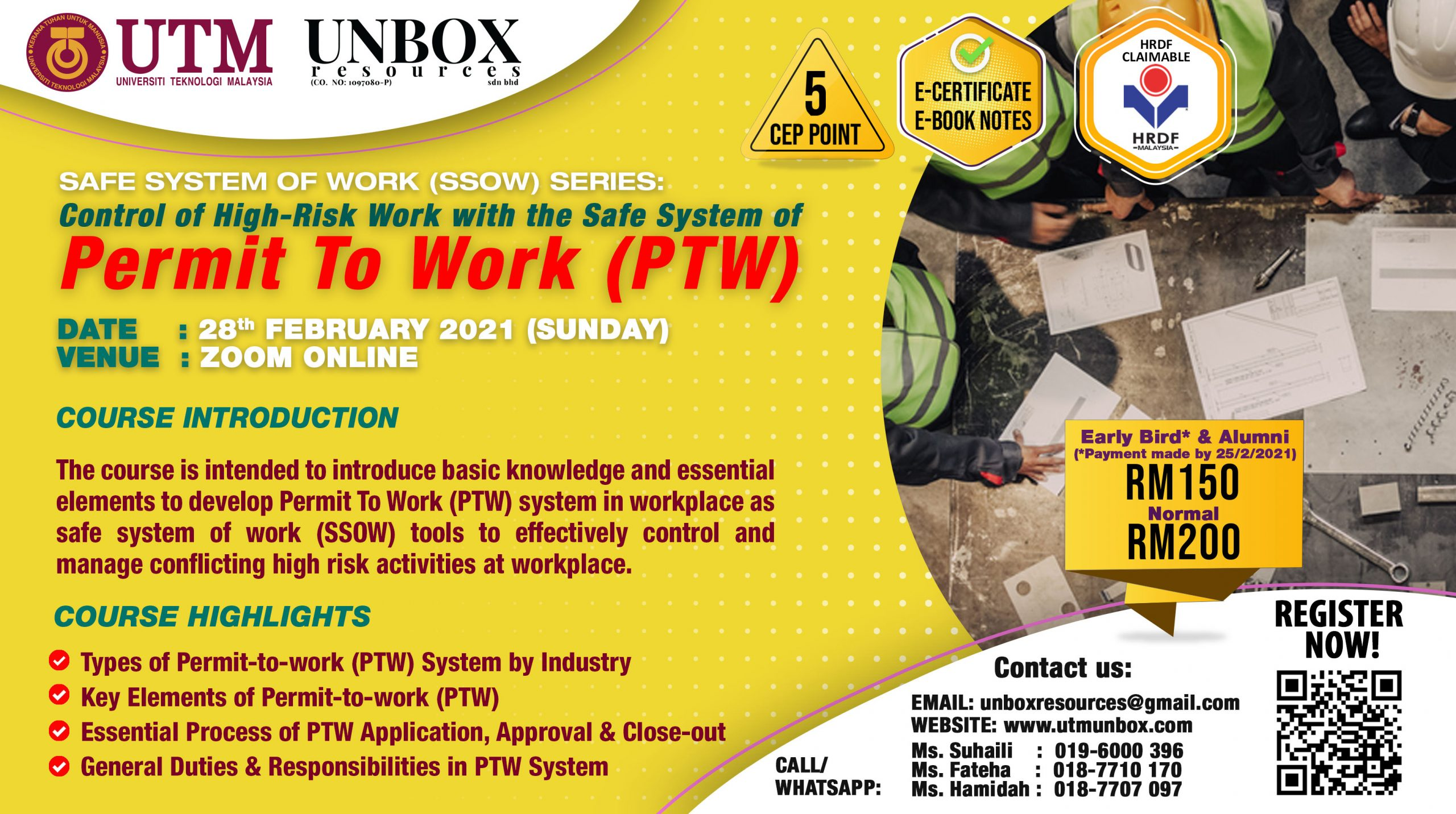 UPCOMING ONLINE CEP COURSE: UTM-UNBOX SAFE SYSTEM OF WORK (SSOW): CONTROL OF HIGH-RISK WORK WITH THE SAFE SYSTEM OF PERMIT TO WORK (PTW) (28 FEBRUARY 2021, ZOOM ONLINE)