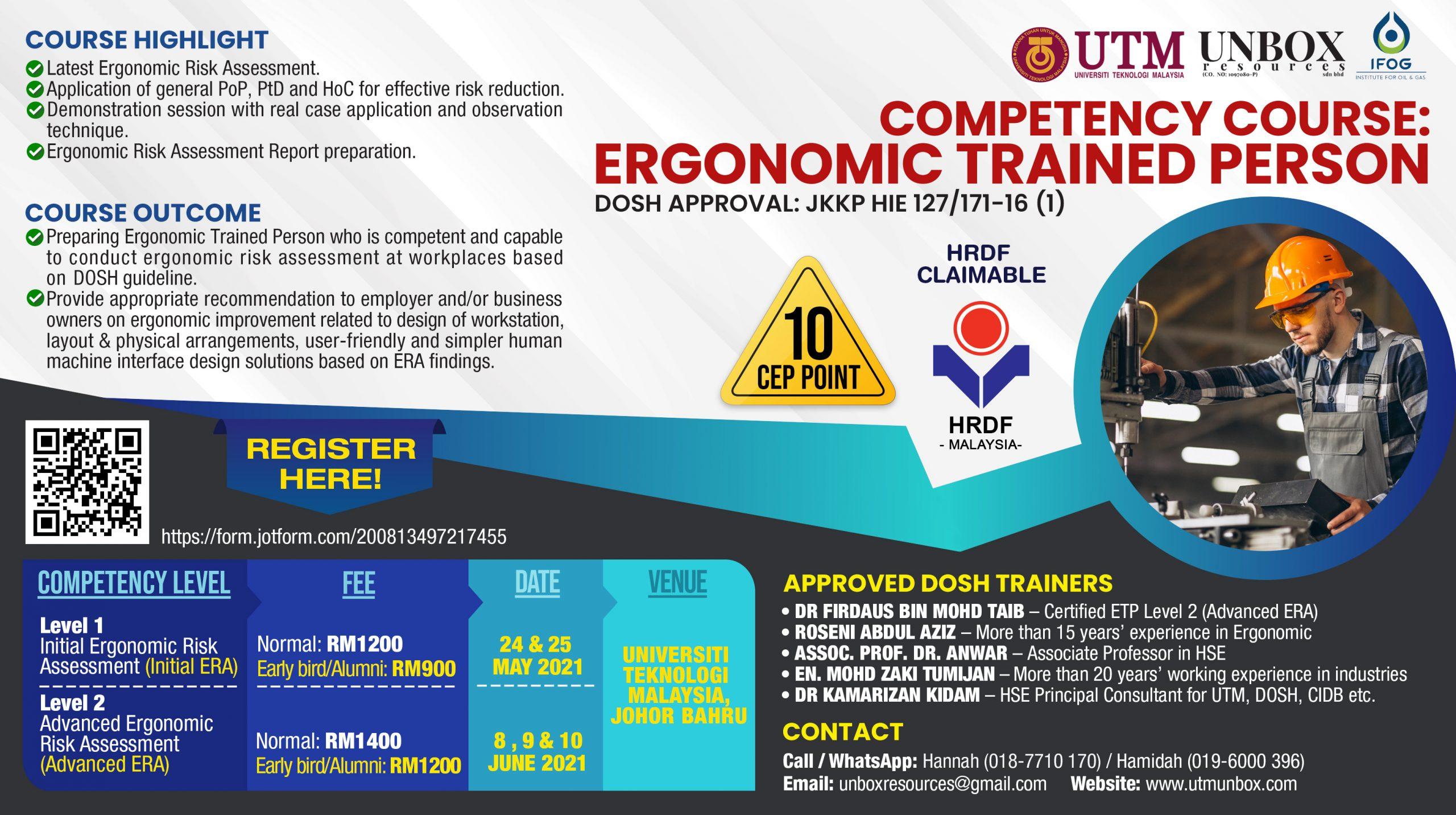 COMPETENCY COURSE: ERGONOMIC TRAINED PERSON (24 & 25 MAY 2021, UNIVERSITI  TEKNOLOGI  MALAYSIA, JOHOR BAHRU)