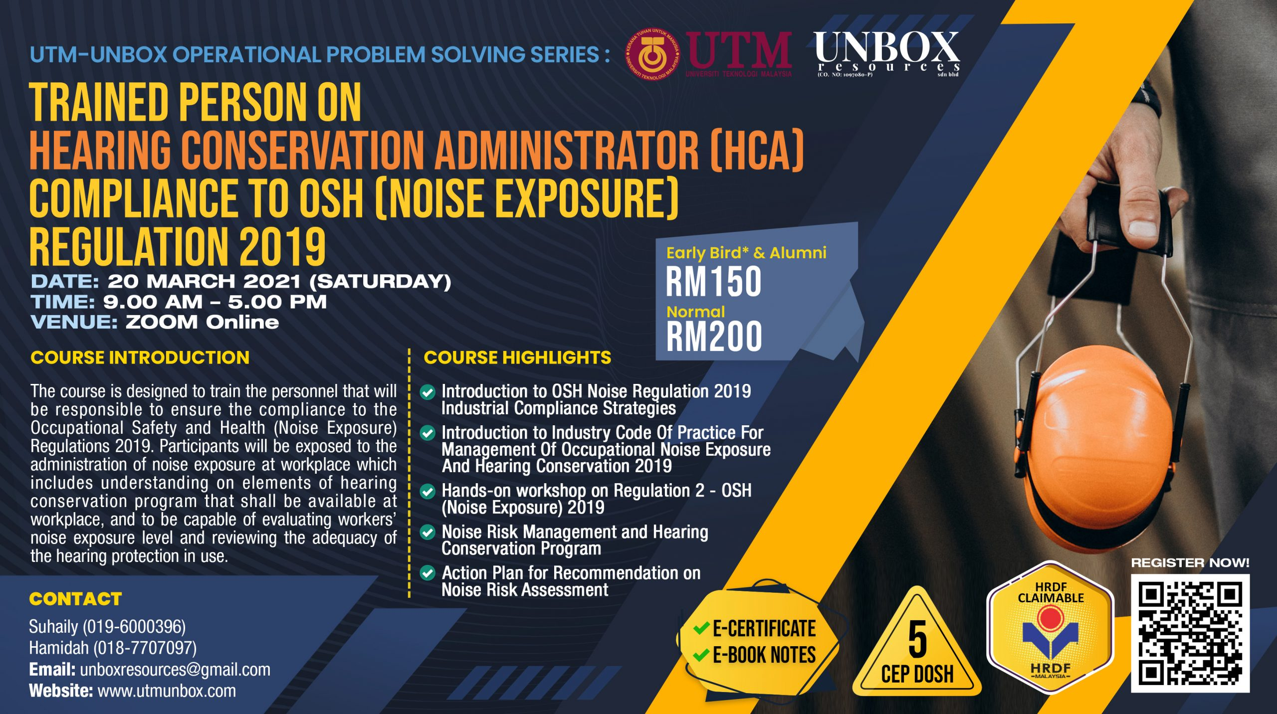 UPCOMING ONLINE CEP COURSE: TRAINED PERSON ON HEARING CONSERVATION ADMINISTRATOR COMPLIANCE TO OCCUPATIONAL SAFETY & HEALTH (NOISE EXPOSURE) REGULATION 2019 (20 MARCH 2021, ZOOM ONLINE)