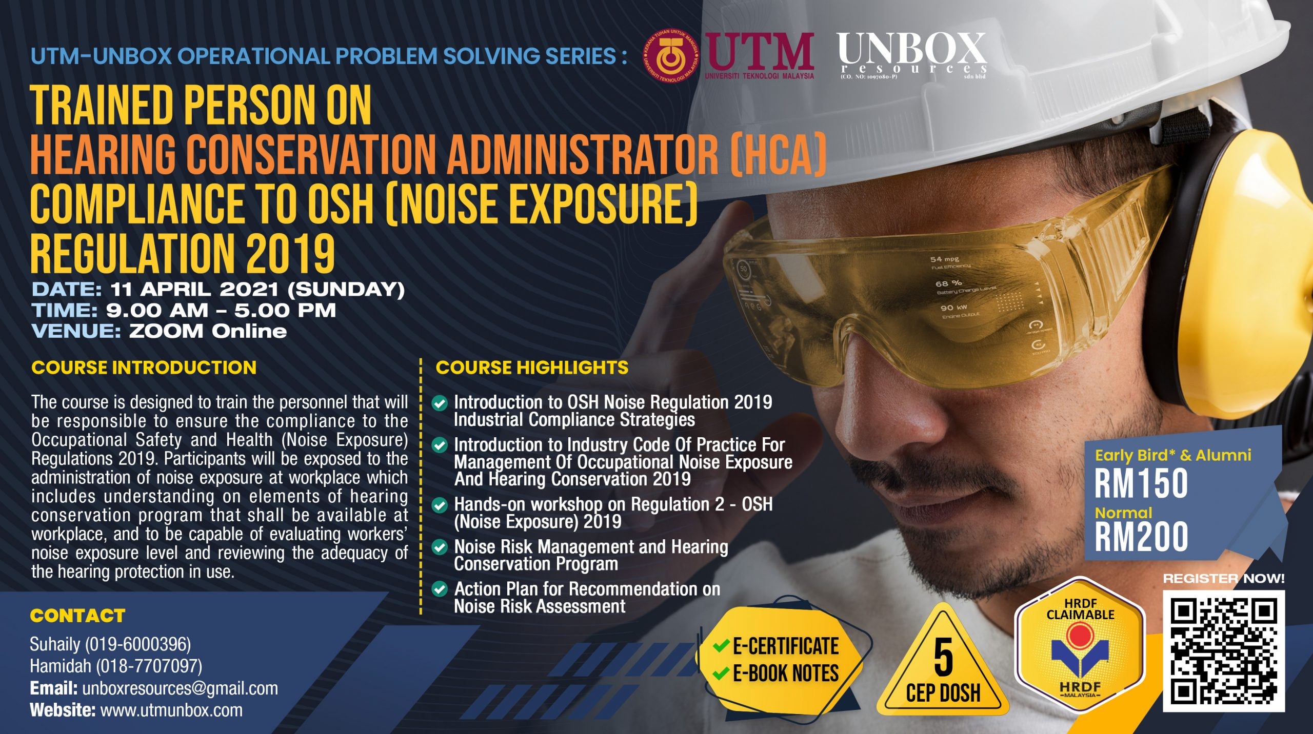TRAINED PERSON ON HEARING CONSERVATION ADMINISTRATOR COMPLIANCE TO OCCUPATIONAL SAFETY & HEALTH (NOISE EXPOSURE) REGULATION 2019