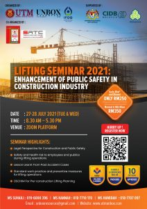 LIFTING SEMINAR 2021: ENHANCEMENT OF PUBLIC SAFETY IN CONSTRUCTION INDUSTRY