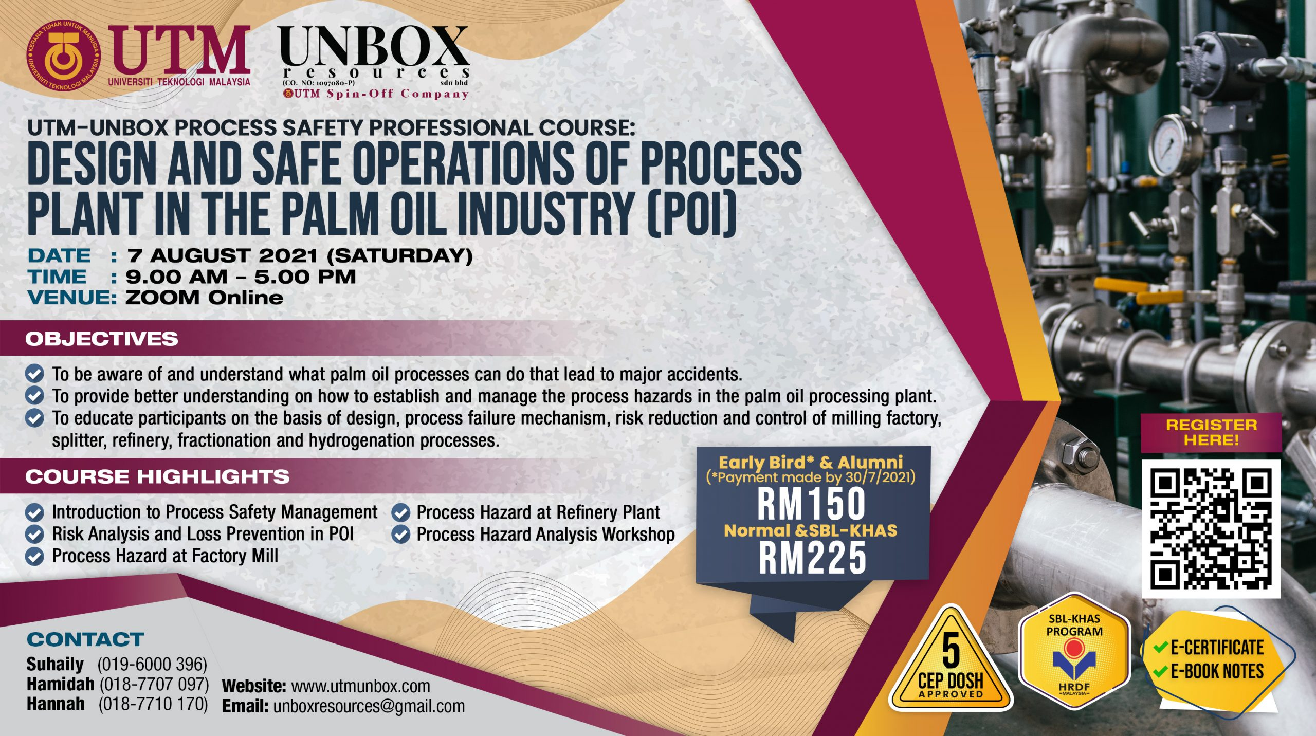 DESIGN AND SAFE OPERATIONS OF PROCESS PLANT IN THE PALM OIL INDUSTRY (POI)